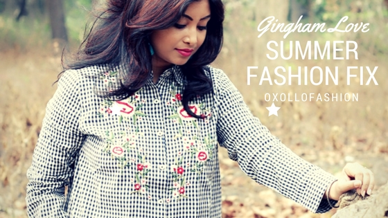 Gingham Love : Summer Fashion Fix ft. Oxollofashion