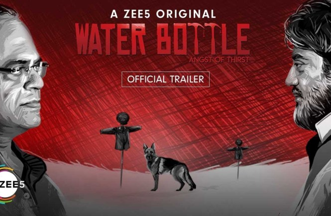 WATER BOTTLE Series Review – A thriller web series by ZEE5