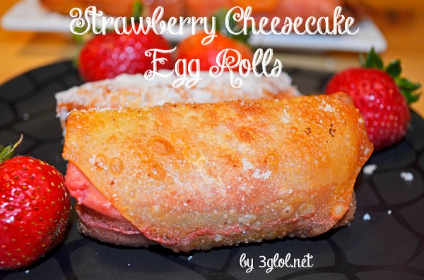 Strawberry Cheesecake Egg Rolls