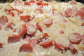 Turkey Sausage and Rice Casserole