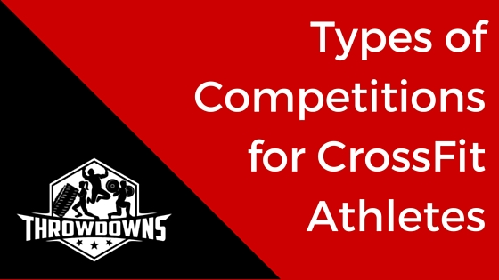 Types of Competitions for CrossFit Athletes