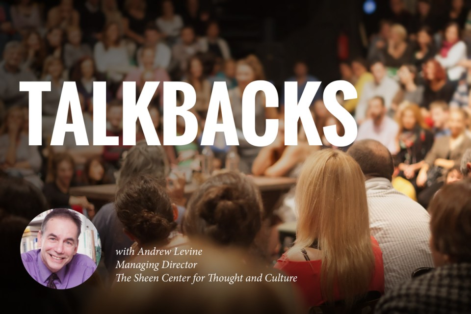 Talkbacks with Andrew Levine