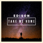 Take Edison's new single home tonight (Premiere Play)