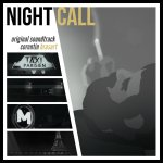 "It's no mystery: Listening to the ""Night Call"" OST is time well spent"
