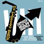 """Patrick Wolff's Quartet brings """"Hi-Fidelity Bebop"""" without bravado"""