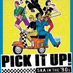 "Taylor Morden's ska-doc shows it's never too late to ""Pick It Up!"""