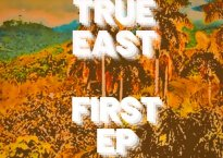 """Cover art for True East's EP """"First EP"""""""