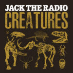 """Tune into the cosmic frequency of Jack the Radio's """"Creatures"""""""