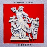 "Stop and think on the ""Kosciuszko"" with Premium Heart"