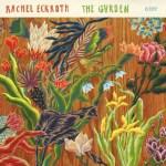 "Rachel Eckroth's composer creativity thrives in the ""The Garden"""