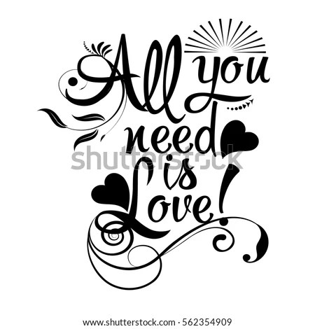 Download All You Need Love Isolated Black Stock-Vektorgrafik ...