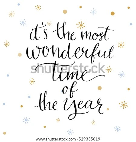 Most Wonderful Time Year Inspiration Quote Stock Vector
