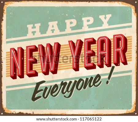 Vintage Metal Sign Happy New Year Stock Vector  Royalty Free     Vintage Metal Sign   Happy New Year Everyone    Vector EPS10  Grunge  effects can