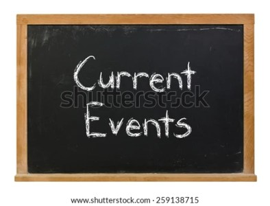 Current Events Written White Chalk On Stock Photo  Royalty Free     Current events written in white chalk on a black chalkboard isolated on  white