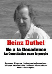 Heinz Duthel: No a la DecadenceLa Constitution sans le people-【電子書籍】