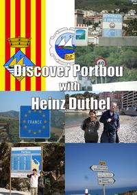 Discover Portbou by Heinz DuthelPortbou is a town in the Alt Empord? county, in Girona province, Catalonia, Spain.-【電子書籍】