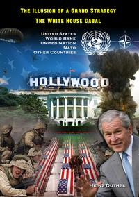 The Illusion of a Grand Strategy'The Global Dream Factory' or 'The seventh floor of the CIA'-【電子書籍】