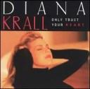【メール便送料無料】Diana Krall / Only Trust Your Heart (輸入盤CD)(ダイアナ・クラール)
