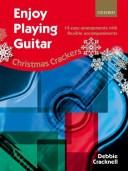 【輸入楽譜】クラックネル, Debbie: イージー・プレイング・ギター: クリスマス・クラッカー(ビスケット) - やさしく弾ける14のアレン..