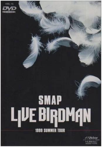 LIVE BIRDMAN [ SMAP ]
