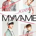 KISEKI (初回限定盤 CD+2DVD) [ MYNAME ]