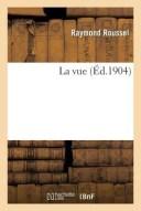 La Vue FRE-VUE (Litterature) [ Roussel-R ]