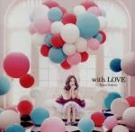 【中古】 with LOVE /西野カナ 【中古】afb
