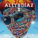 【送料無料】 ALLY & DIAZ / ALLY & DIAZ II 【CD】