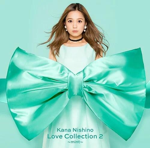 Love Collection 2 〜mint〜 [通常盤][CD] / 西野カナ