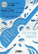 楽譜 SHALLOW シャロウ〜『アリー (GUITAR PIECE SER 286)[本/雑誌] / フェアリー