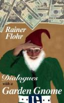 Dialogues with a Garden Gnome【電子書籍】[ R Flohr ]