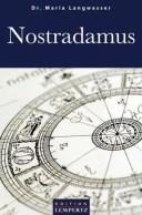 Nostradamus【電子書籍】[ Dr. Maria Langwasser ]