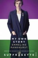 My Own StoryInspiration for the major motion picture Suffragette【電子書籍】[ Emmeline Pankhurst ]
