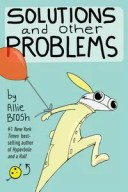 Solutions and Other Problems【電子書籍】[ Allie Brosh ]