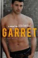 Garret (A Jade Series Companion Novel)【電子書籍】[ Allie Everhart ]