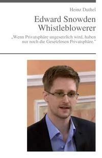 """Edward Snowden - ?Der unheimliche Freund"""""""