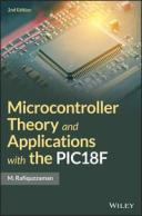 Microcontroller Theory and Applications with the PIC18F【電子書籍】[ M. Rafiquzzaman ]