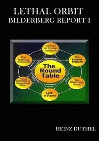 BILDERBERG REPORT I