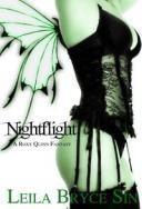 Nightflight【電子書籍】[ Leila Bryce Sin ]
