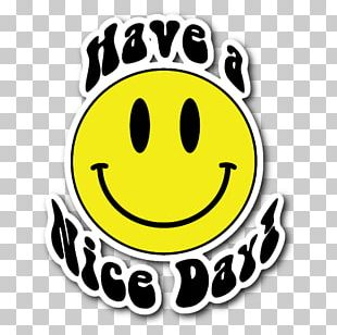Have A Nice Day Png Images Have A Nice Day Clipart Free Download