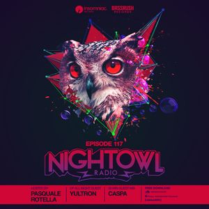 Night Owl Radio 117 ft. Yultron and Caspa by Insomniac ...
