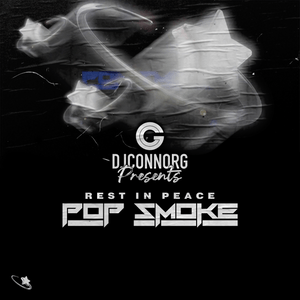 rest in peace pop smoke by dj connor g