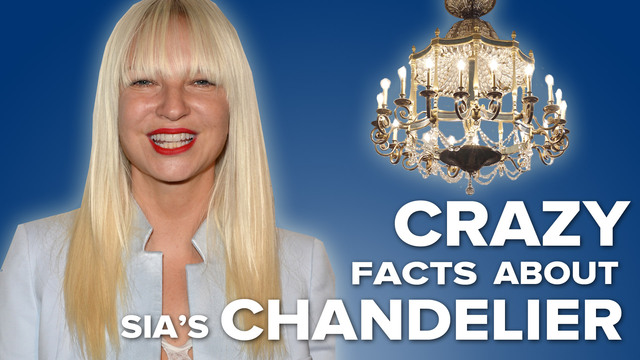 Crazy Facts About Sia S Chandelier