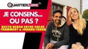 Johann Fakra & Chloé F. en mode recto verso – Je consens… ou pas.