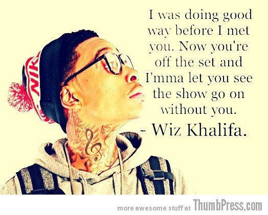 Wiz Khalifa 15 Awesome Inspirational Quotes by Celebrities and Famous People