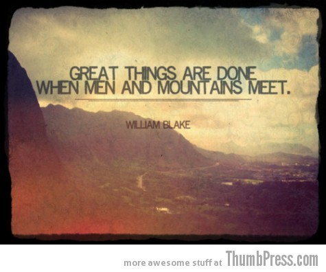Men and Mountains A Healthy Dosage of Motivation to Get You Through the Day