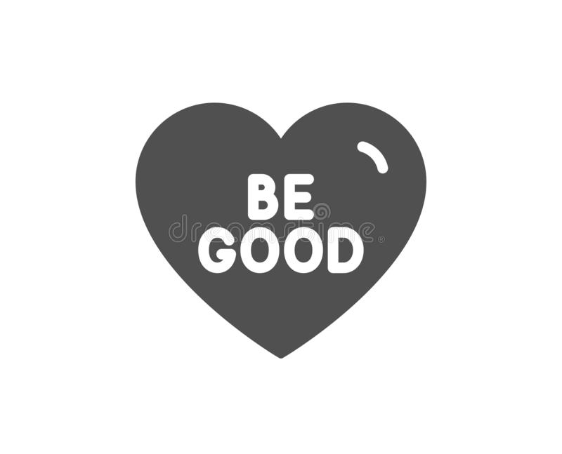 Download Be Good Icon. Sweet Heart Sign. Valentine Day Love. Vector ...