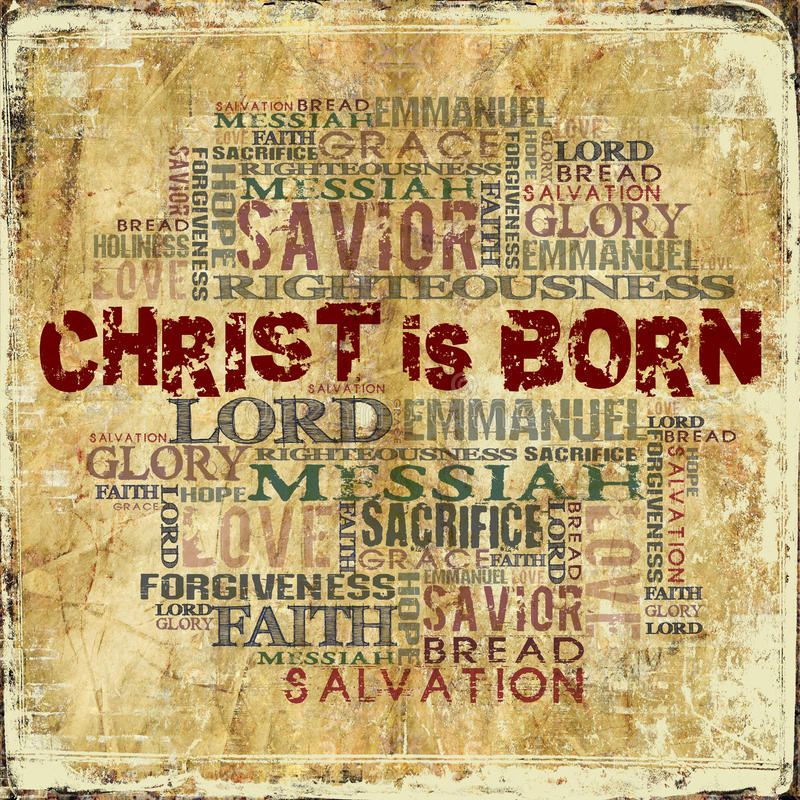 Christ Is Born Stock Photo Image Of Calvary Holiness