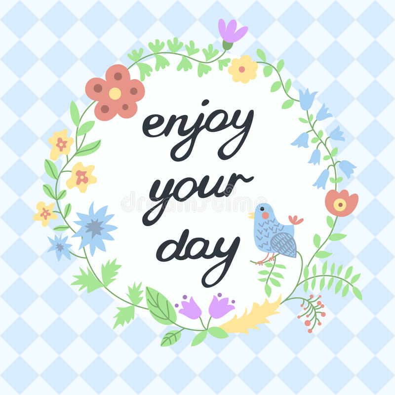 enjoy your day inspirational and
