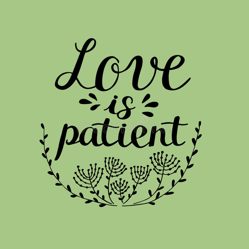 Download Hand Lettering Love Is Patient, Made Near Flowers. Stock ...